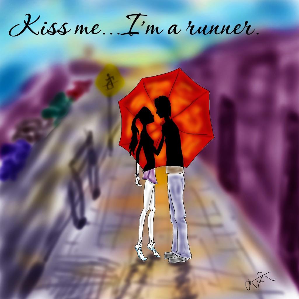 kiss me i'm a runner