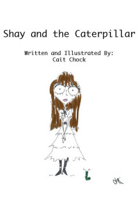 shay and the caterpillar children book